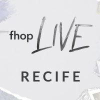 FHOP LIVE – Recife 09/06