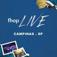 FHOP LIVE – Campinas 18/05